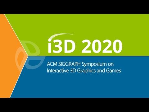 I3D 2020 Day 1. Monday, 14 September 2020.