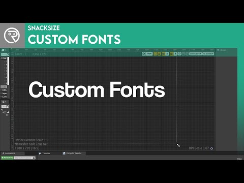 Unreal Engine 4 SnackSize - Custom Fonts