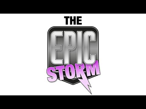 The Epic Storm