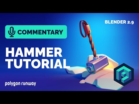 Hammer Tutorial in Blender 2.9