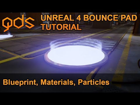 Unreal 4 Bounce Pad Tutorial - (Material, Particles, and Functionality)