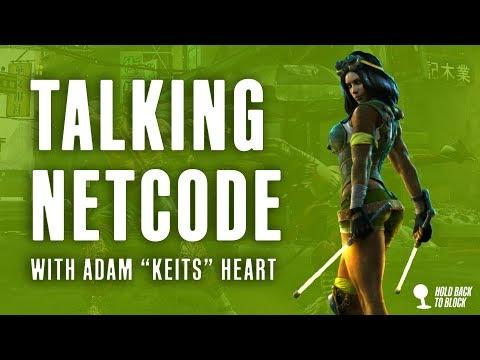 "Talking Netcode With Adam ""Keits"" Heart"