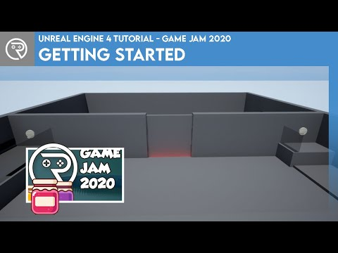 Unreal Engine 4 Tutorial - Game Jam 2020 - Getting Started