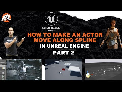 Learn How To Move An Actor in Unreal Engine | Along The Spline Part 2