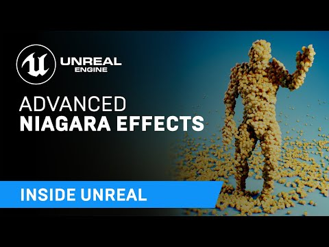 Advanced Niagara Effects | Inside Unreal