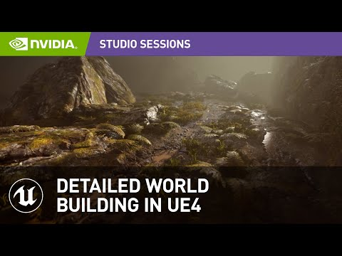Detailed World Building in Unreal Engine 4 w/ Javier Perez | NVIDIA Studio Session