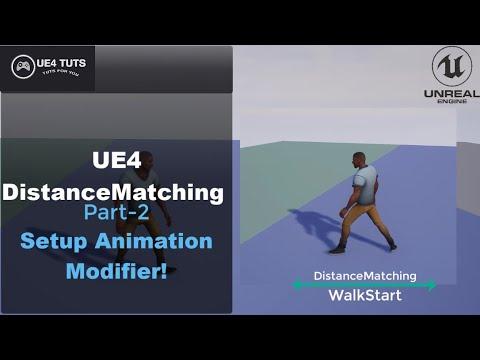 UE4 Distance Matching-WalkStart-Part2-Setup Animation Modifier-#UE4#UE4Tuts