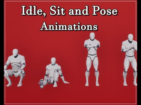 Free UE4 Idle, Sit and Pose Animations