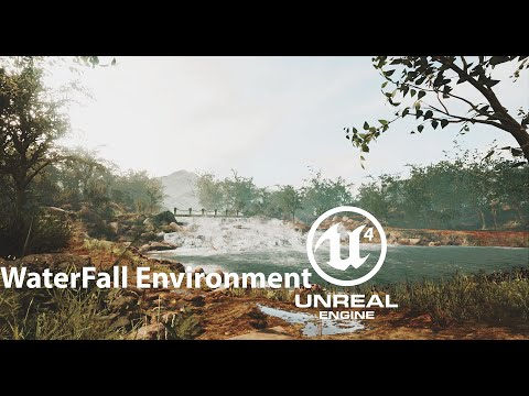UE4 Waterfall Environment Design