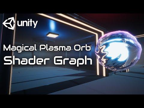 Magical Plasma Orb Part 1 Shader Graph Unity Tutorial.