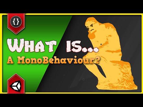 WHAT IS... A MonoBehaviour? [Unity Tutorial]