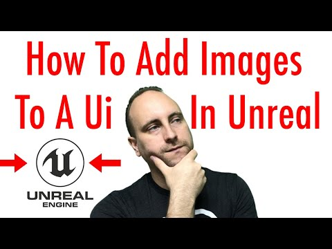 How To Add Images To A Ui In Unreal