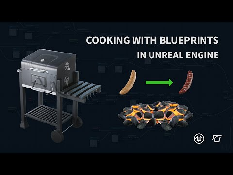 Cooking with Blueprints in Unreal Engine 4
