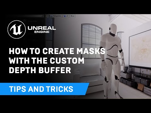 How to Create Masks With the Custom Depth Buffer   Tips & Tricks   Unreal Engine