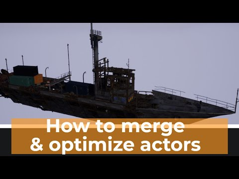 How to merge and optimize actors in unreal engine