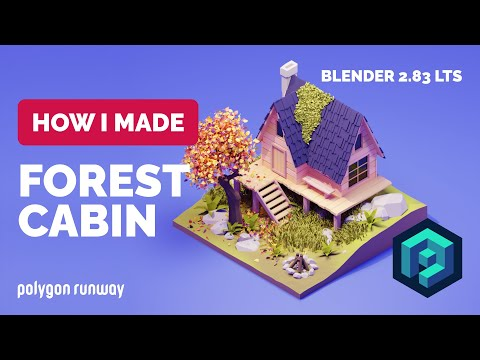 Forest Cabin in Blender 2.83 - 3D Low Poly Modeling Process