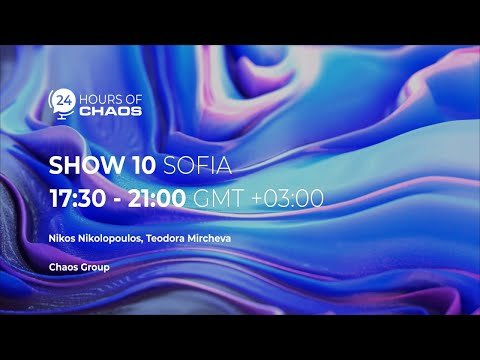Show 10 — Sofia, Bulgaria | 24 Hours Of Chaos