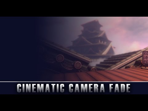 NOW FREE IN UNITY - Cinematic Camera FADE - For Unity