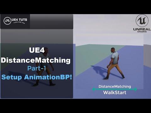 UE4 Distance Matching-WalkStart-Part1-Setup AnimationBp-#UE4#UE4Tuts
