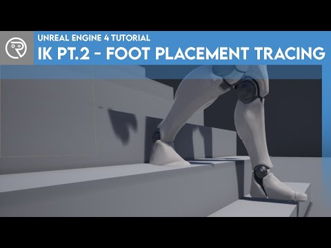 Unreal Engine 4 Tutorial - IK Part 2 - Foot Placement Tracing