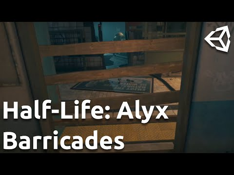 Recreating the Barricades in Half-Life: Alyx