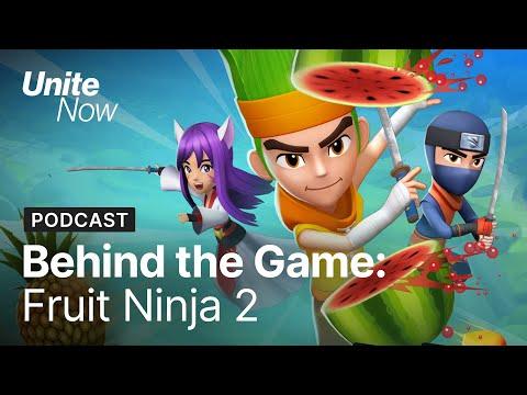 Behind the Game: Fruit Ninja 2 | Unite Now 2020