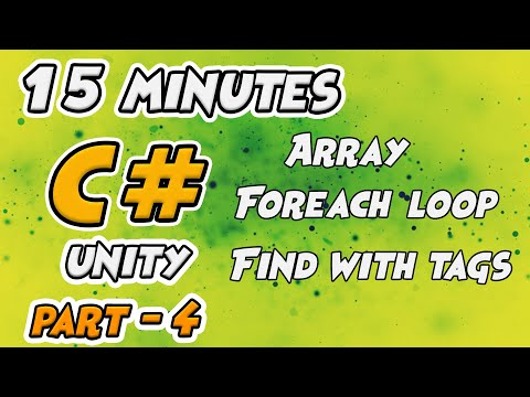 Learn C# for Unity - Foreach Loop, Array, Find Tags