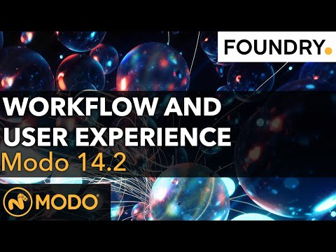 Modo 14.2 - Workflow and User Experience