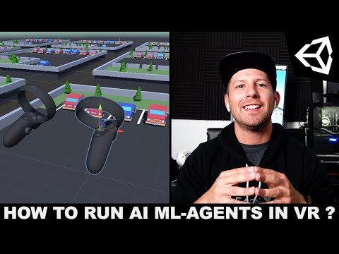 How To Run AI (ML-Agents) In VR With The Oculus Quest?
