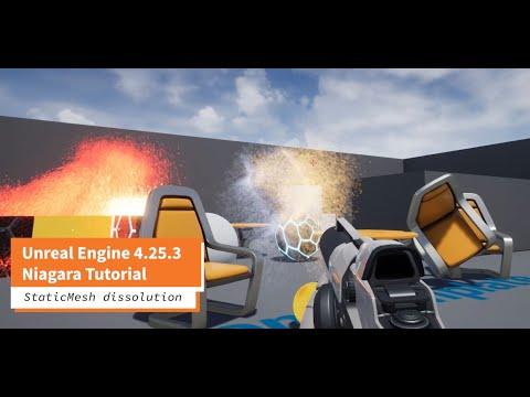 Unreal Engine 4.25.3 Niagara Tutorial StaticMesh Dissolution