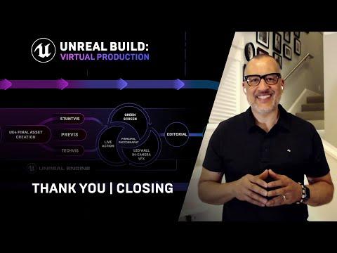 Unreal Build: Virtual Production Thank You & Closing