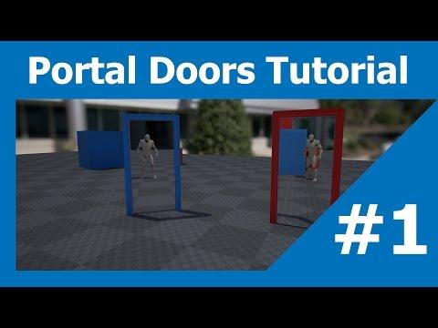 UE4 - Portal Doors Tutorial - Part 1 [ The Portal Effect ]
