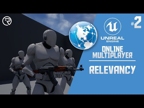 Unreal Engine 4 Tutorial - Online Multiplayer Part 2: Relevancy