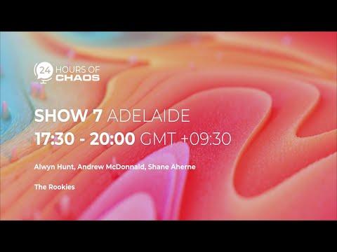 Show 7 — Adelaide, Australia | 24 Hours Of Chaos