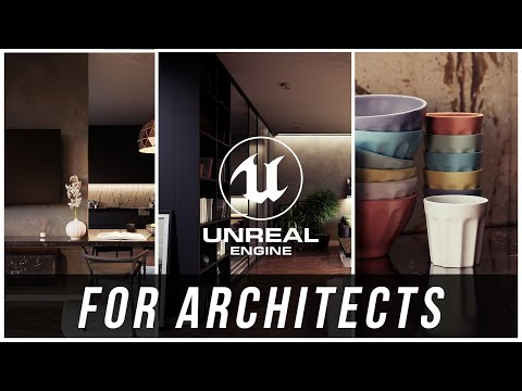 Unreal Engine Architectural Workshops - Class #1