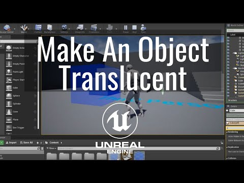 How To Make An Object Translucent In The Unreal Engine