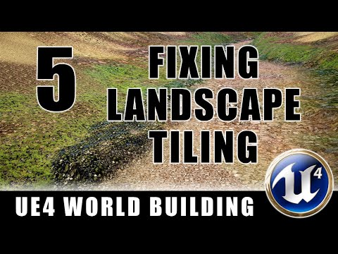 Fixing Landscape Tiling - Building Worlds In Unreal - Episode 5