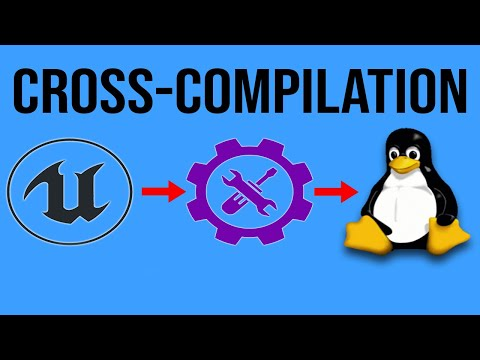How to Cross-Compile for Linux in Unreal Engine - Setting up the Toolchain