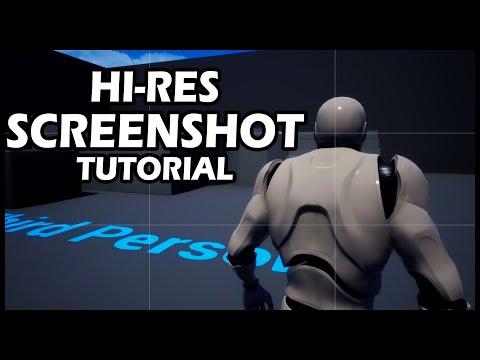 Take high resolution SCREENSHOT in UNREAL ENGINE 2020 tutorial