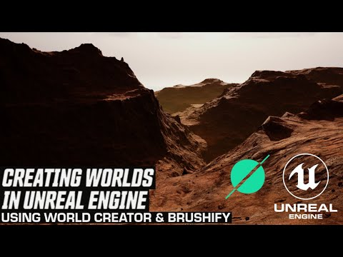 Creating Worlds in Unreal Engine with World Creator & Brushify