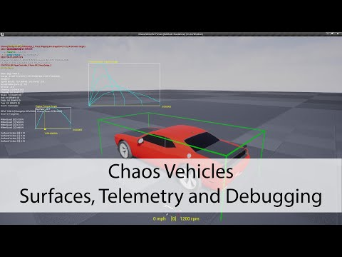 Chaos Vehicles - Surfaces, Telemetry and Debugging - Unreal Engine 4 Tutorial