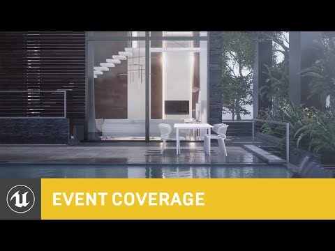 Creating Unreal Visualizations with Twinmotion | SIGGRAPH 2019 | Unreal Engine