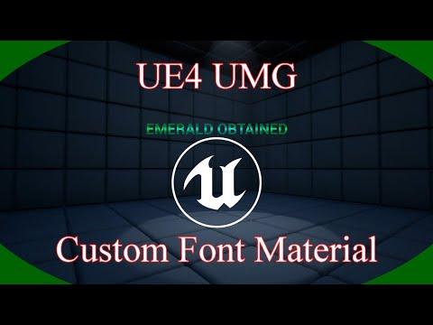 DPTV UE4 UMG Tutorial 4 (Custom Font material)