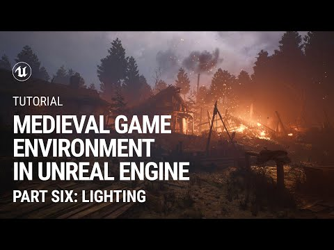 Part 6. Lighting: Medieval Game Environment in UE4