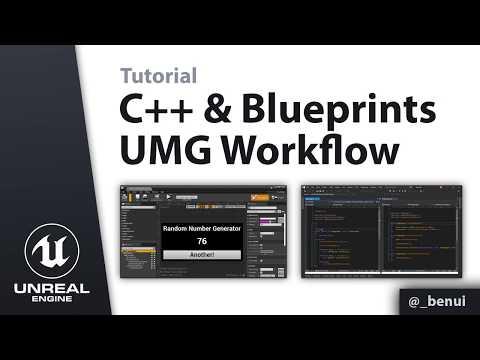 Unreal Engine 4 UI: C++ & Blueprints UMG Workflow Tutorial