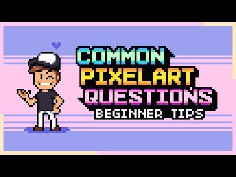 Beginner PIXEL ART Questions - Tutorial, Tips and Tricks