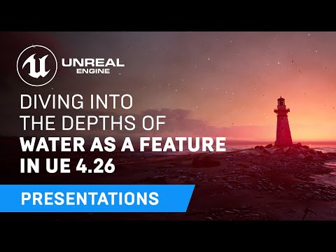Diving Into the Depths of Water as a Feature in Unreal Engine 4.26
