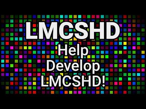 LMCSHD Update - Get Involved in the Development of LMCSHD!