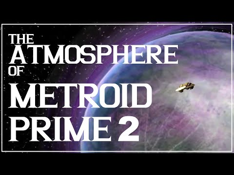 The Atmosphere of Metroid Prime 2: Echoes 👻