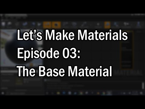 Let's Make Materials Episode 03: The Base Material